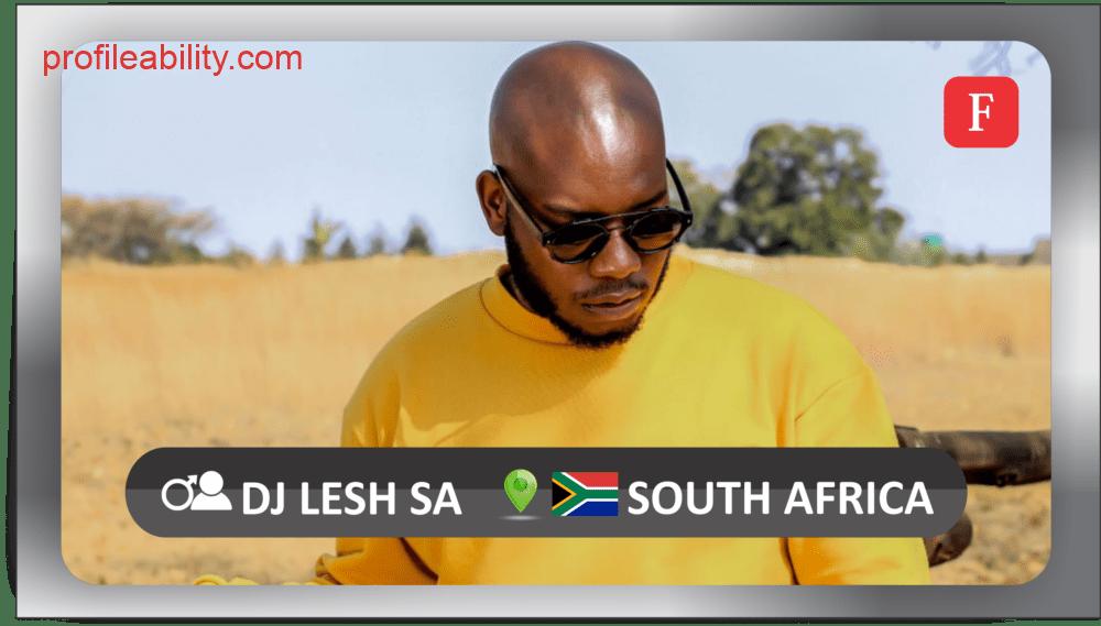 DJ Lesh SA Profile